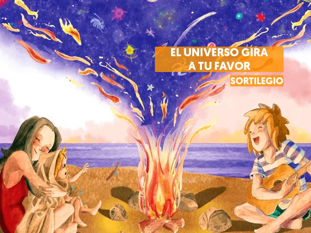 El universo gira a tu favor sortilegio